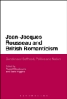 Jean-Jacques Rousseau and British Romanticism : Gender and Selfhood, Politics and Nation - eBook