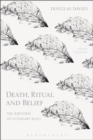 Death, Ritual and Belief : The Rhetoric of Funerary Rites - Book