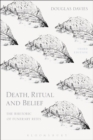 Death, Ritual and Belief : The Rhetoric of Funerary Rites - eBook