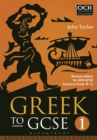 Greek to GCSE: Part 1 : Revised edition for OCR GCSE Classical Greek (9 1) - eBook