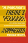 The Student Guide to Freire's 'Pedagogy of the Oppressed' - Book