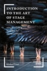 Introduction to the Art of Stage Management : A Practical Guide to Working in the Theatre and Beyond - Book