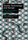 Textile Technology and Design : From Interior Space to Outer Space - eBook