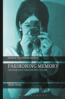 Fashioning Memory : Vintage Style and Youth Culture - eBook