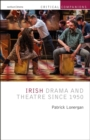 Irish Drama and Theatre Since 1950 - Book