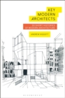 Key Modern Architects : 50 Short Histories of Modern Architecture - Book