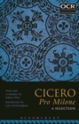 Cicero Pro Milone: A Selection - Book