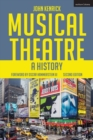 Musical Theatre : A History - Book