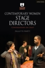 Contemporary Women Stage Directors : Conversations on Craft - Book