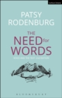The Need for Words : Voice and the Text - Book