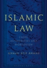 Islamic Law : Cases, Authorities and Worldview - Book