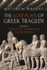 The Lost Plays of Greek Tragedy (Volume 2) : Aeschylus, Sophocles and Euripides - eBook