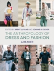 The Anthropology of Dress and Fashion : A Reader - Book