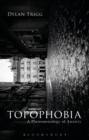 Topophobia : A Phenomenology of Anxiety - Book