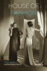 House of Fashion : Haute Couture and the Modern Interior - Book