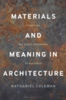 Materials and Meaning in Architecture : Essays on the Bodily Experience of Buildings - Book