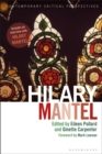 Hilary Mantel : Contemporary Critical Perspectives - Book