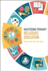 Mastering Primary Religious Education - Book