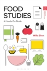 Food Studies : A Hands-On Guide - Book