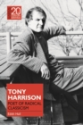 Tony Harrison : Poet of Radical Classicism - eBook