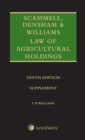 Scammell, Densham & Williams' Law of Agricultural Holdings - Supplement - Book