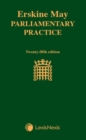 Erskine May: Parliamentary Practice - Book