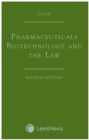 Cook: Pharmaceuticals Biotechnology and the Law - Book