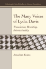 The Many Voices of Lydia Davis : Translation, Rewriting, Intertextuality - Book