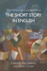 The Edinburgh Companion to the Short Story in English - Book