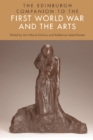 The Edinburgh Companion to the First World War and the Arts - eBook