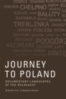 Journey to Poland : Documentary Landscapes of the Holocaust - Book