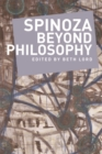 Spinoza Beyond Philosophy - Book