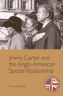 Jimmy Carter and the Anglo-American 'Special Relationship' - Book