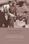 Screening Statues : Sculpture and Cinema - Book