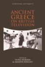 Ancient Greece on British Television - Book
