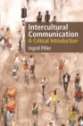 Intercultural Communication : A Critical Introduction - Book