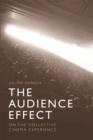 The Audience Effect : On the Collective Cinema Experience - Book