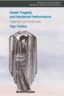 Greek Tragedy and Modernist Performance - Book