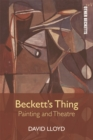 Beckett's Thing : Painting and Theatre - eBook