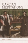 Garcian Meditations : The Dialectics of Persistence in Form and Object - eBook