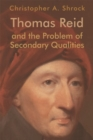 Thomas Reid and the Problem of Secondary Qualities - Book