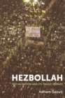 Hezbollah : Socialisation and its Tragic Ironies - Book