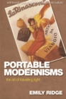 Portable Modernisms : The Art of Travelling Light - eBook