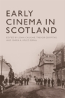 Early Cinema in Scotland - Book