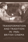 Transformation and Tradition in 1960s British Cinema - Book