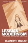Lesbian Modernism : Censorship, Sexuality and Genre Fiction - Book