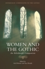 Women and the Gothic : An Edinburgh Companion - Book
