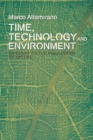 Time, Technology and Environment : An Essay on the Philosophy of Nature - Book