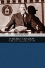 In Secrecy's Shadow : The Oss and CIA in Hollywood Cinema 1941-1979 - Book