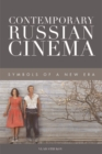 Contemporary Russian Cinema : Symbols of a New Era - Book